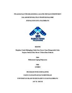 Pelaksanaan Program Kerja Aliansi Jurnalis Independen Dalam Meningkatkan Profesionalisme Jurnalis Di Kota Palembang Skripsi Repository Uin Raden Fatah Palembang